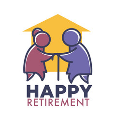 Happy retirement nursing home logo with elderly vector