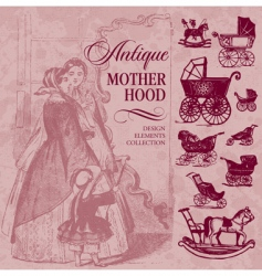 Motherhood antique set vector
