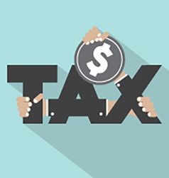 Tax Typography With Money Design vector image vector image