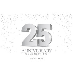 anniversary 25 silver 3d numbers vector image