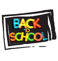 Back to school poster school blackboard vector