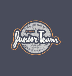 Emblem with rough texture for baseball junior team vector