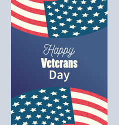 happy veterans day waving flags lettering vector image