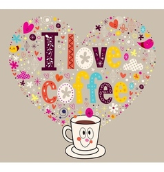 I love coffee 2 vector