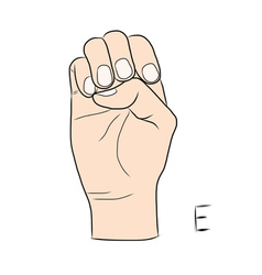 Sign language and the alphabetThe Letter e vector