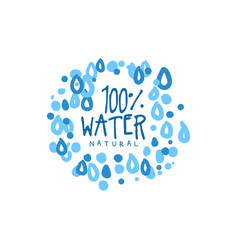 hand drawn signs of pure water for logo or badge vector image