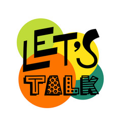 Lets talk text - hand draw doodle lettering vector
