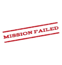 Mission Failed Watermark Stamp vector image
