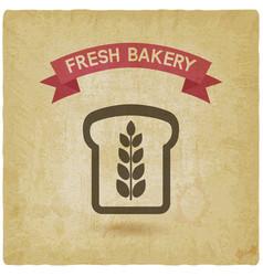 bread bakery symbol vintage background vector image