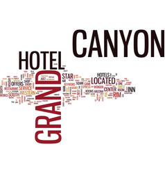 Grand canyon hotel text background word cloud vector