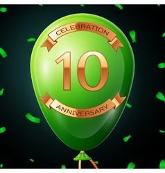 Green balloon with golden inscription ten years vector