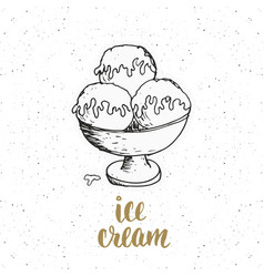 Ice cream with lettering sketch vintage label vector