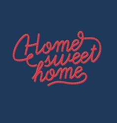 Inscription home sweet home vector
