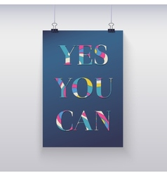 Poster hanging on the wall Yes you can vector image