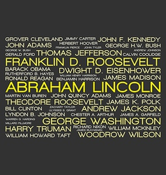 The tag cloud showing the names of all presidents vector image vector image