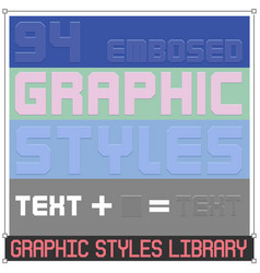 79 embosed graphic styles vector