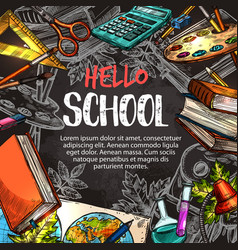 Hello school poster with education supplies frame vector