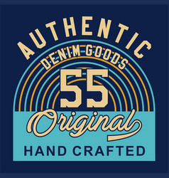 authentic denim goods vector image