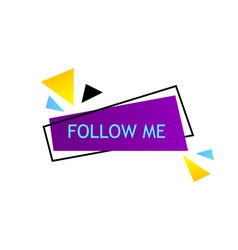 follow me on bright background vector image