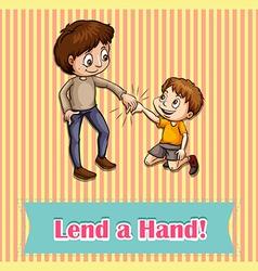 Lend a hand idiom concept vector image