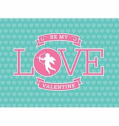 Be My Valentine Emblem vector image vector image
