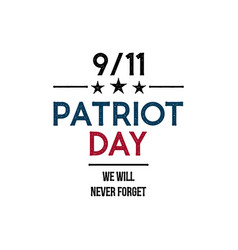 911 patriot day banner we will never forget vector