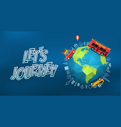 lets journey logo with the earth on blur vector image