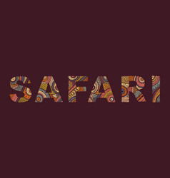 the inscription of safari in ethnic style vector image