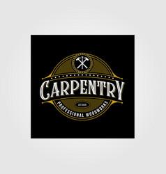 vintage carpentry woodwork premium logo design vector image