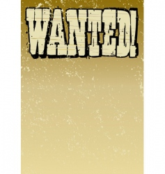 Vintage wanted poster vector