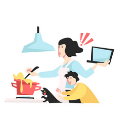 Woman in stress cooking and working while caring vector