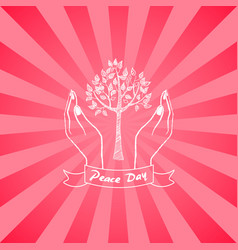 peace day symbol with hands taking care about tree vector image vector image