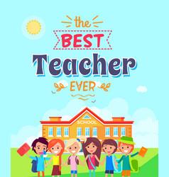 best teacher ever on blue vector image vector image