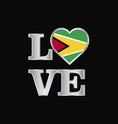 Love typography guyana flag design beautiful vector