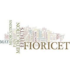 The on fioricet text background word cloud concept vector