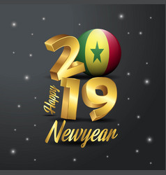 2019 happy new year senegal flag typography vector