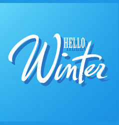 hello winter typography hand written lettering vector image