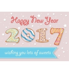Happy New Year 2017 Wishing you lots of sweets vector image vector image