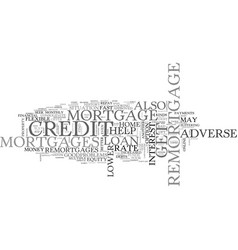 adverse credit remortgage refinance easily text vector image vector image