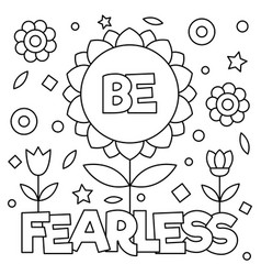 Be fearless coloring page vector