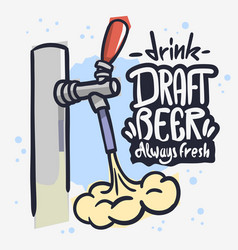 Draft beer tap froth foam beverage hand drawn vector