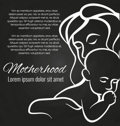 Motherhood chalkboard poster with baby and mother vector