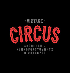 Vintage style circus font vector