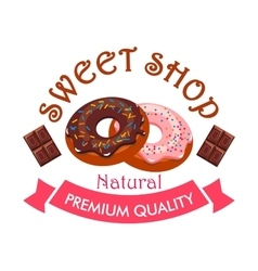 Sweet shop emblem Donut and chocolate icons vector