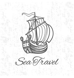 antique travel ship on grunge background sea vector image vector image