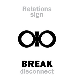 Astrology break disconnect vector