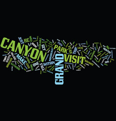 Grand canyon visit text background word cloud vector