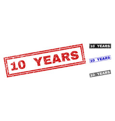 grunge 10 years scratched rectangle stamps vector image