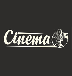 logo for cinema with an old movie camera vector image