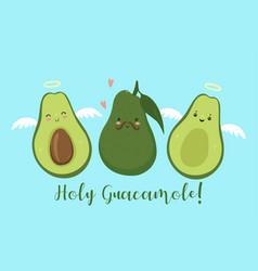 Postcard with avocado holy guacamole graphics vector